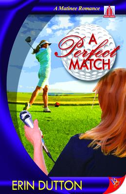 A Perfect Match - Dutton, Erin