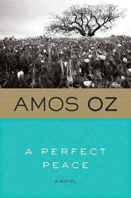 A Perfect Peace - Oz, Amos, Mr.