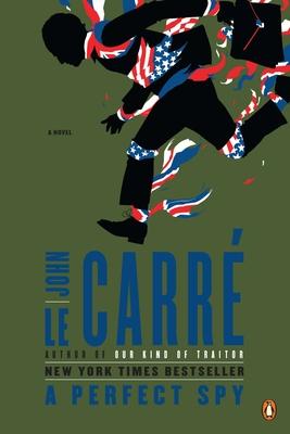 A Perfect Spy - Le Carré, John