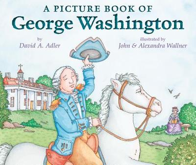 A Picture Book of George Washington - Adler, David A