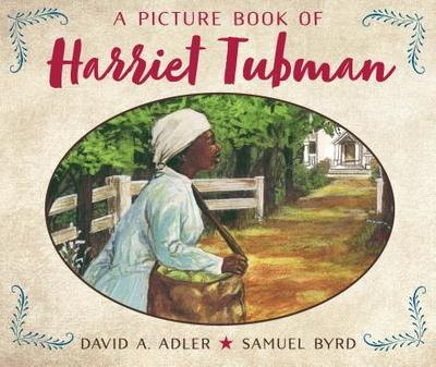 A Picture Book of Harriet Tubman - Adler, David A