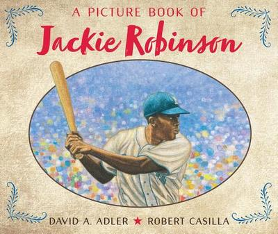 A Picture Book of Jackie Robinson - Adler, David A