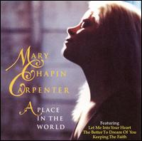 A Place in the World - Mary Chapin Carpenter