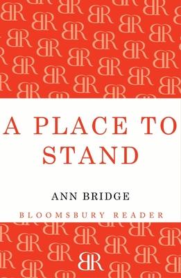 A Place to Stand - Bridge, Ann