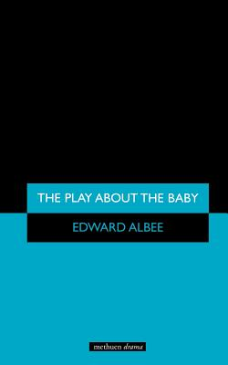 A Play About the Baby - Albee, Edward