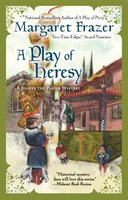 A Play of Heresy - Frazer, Margaret