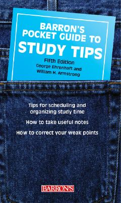 A Pocket Guide to Correct Study Tips - Ehrenhaft, George, and Armstrong, William Howard, and Lampe, M. Willard