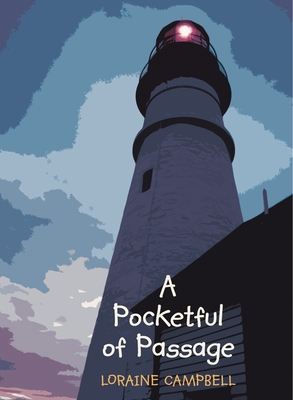 A Pocketful of Passage - Campbell, Loraine