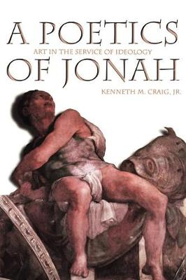 A Poetics of Jonah - Craig, Kenneth M, Jr.
