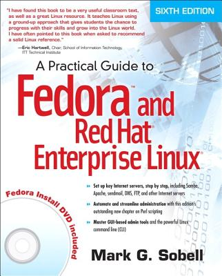 A Practical Guide to Fedora and Red Hat Enterprise Linux - Sobell, Mark G