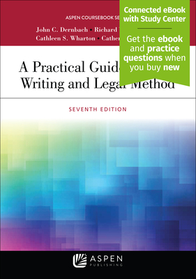 A Practical Guide to Legal Writing and Legal Method - Dernbach, John C, and Singleton, Richard V, and Wharton, Cathleen S