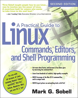 A Practical Guide to Linux Commands, Editors, and Shell Programming - Sobell, Mark G