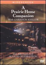 A Prairie Home Companion With Garrison Keillor: 30th Broadcast Season Celebration