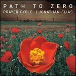 A Prayer Cycle: Path to Zero