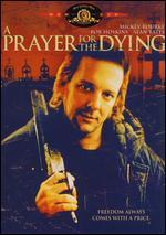A Prayer for the Dying [WS]
