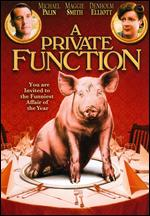 A Private Function - Malcolm Mowbray