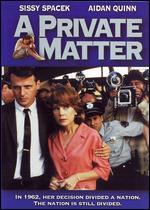 A Private Matter - Joan Micklin Silver