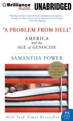 A Problem from Hell: America and the Age of Genocide - Power, Samantha, and Bean, Joyce (Performed by)