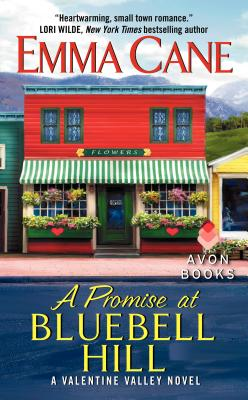 A Promise at Bluebell Hill - Cane, Emma