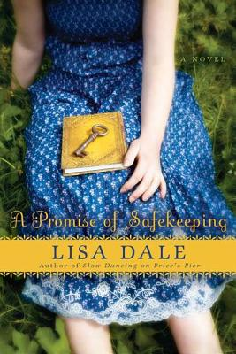 A Promise of Safekeeping - Dale, Lisa