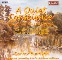 A Quiet Conscience: 17th century Songs - Connor Burrowes (treble); David Miller (lute); David Miller (theorbo); John Scott (organ)