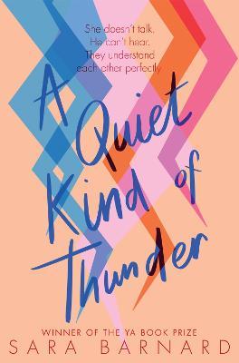 A Quiet Kind of Thunder - Barnard, Sara