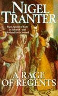 A Rage of Regents - Tranter, Nigel
