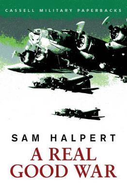 A Real Good War - Halpert, Sam