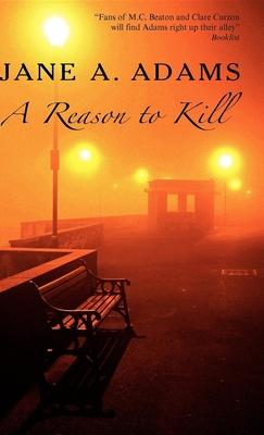 A Reason to Kill - Adams, Jane A