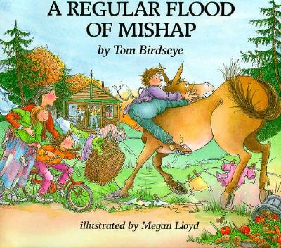 A Regular Flood of Mishap - Birdseye, Tom