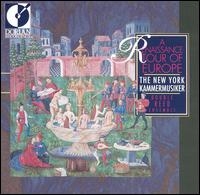 A Renaissance Tour of Europe - New York Kammermusiker