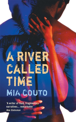 A River Called Time - Couto, Mia, and Brookshaw, David (Translated by)