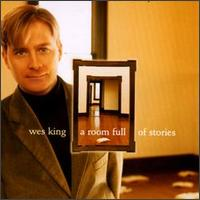 A Room Full of Stories - Wes King