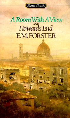 A Room with a View and Howards End - Forster, E M, and DeMott, Benjamin (Introduction by)