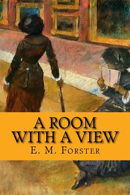 A Room with a View - Forster, E M, and McEwen, Rolf (Designer)