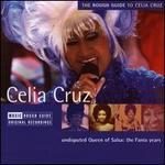 A Rough Guide to Celia Cruz