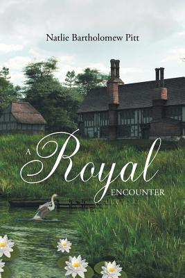 A Royal Encounter - Bartholomew, Natlie