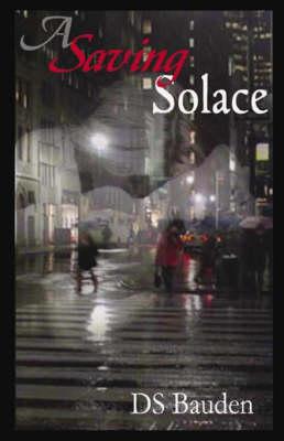 A Saving Solace - Bauden, DS