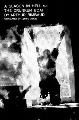 A Season in Hell & the Drunken Boat/Une Saison En Enfer & Le Bateau Ivre - Rimbaud, Arthur