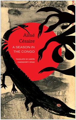 A Season in the Congo - Cesaire, Aime