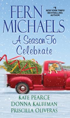 A Season to Celebrate - Michaels, Fern, and Pearce, Kate, and Kauffman, Donna