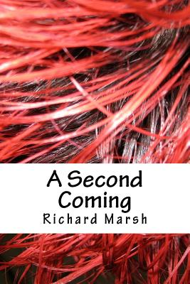 A Second Coming - Marsh, Richard