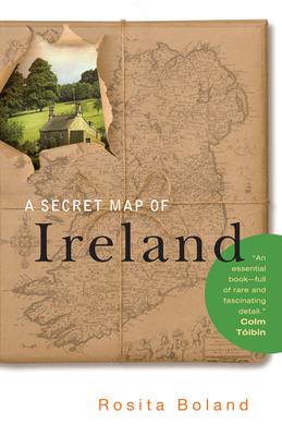 A Secret Map of Ireland - Boland, Rosita