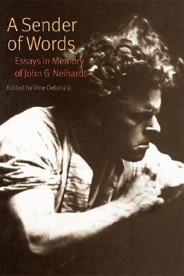 A Sender of Words: Essays in Memory of John G. Neihardt - Deloria Jr, Vine (Editor)