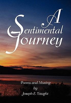 A Sentimental Journey - Vaught, Joseph E