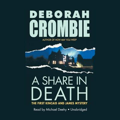 A Share in Death - Crombie, Deborah, and Deehy, Michael (Read by)