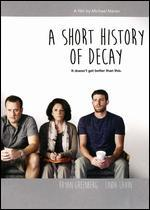 A Short History of Decay - Michael Maren