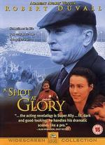 A Shot at Glory - Michael Corrente