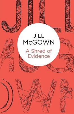 A Shred of Evidence - McGown, Jill