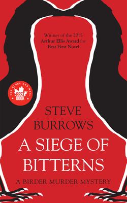 A Siege of Bitterns: A Birder Murder Mystery - Burrows, Steve